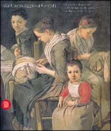 Da Caravaggio a Ceruti. La scena di genere e limmagine dei «Pitocchi».pdf