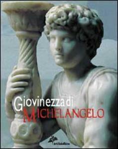 Giovinezza di Michelangelo
