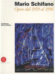 Mario Schifano. Opere dal 1959 al 1996 - copertina