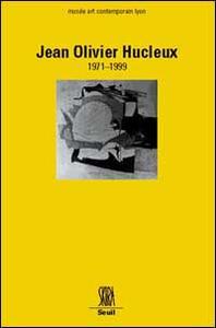 Jean-Olivier Hucleux. Ediz. francese e inglese - copertina