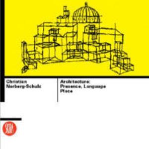 Architecture, presence... - Christian Norberg Schulz - copertina