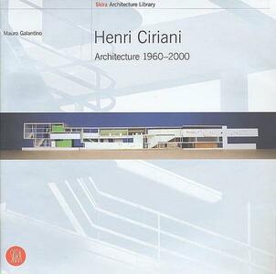 Henri Ciriani. Ediz. inglese - Mauro Galantino - copertina