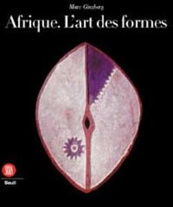 Afrique l'art des formes - Marc Ginzberg - copertina