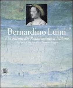 Bernardino Luini e la pittura del Rinascimento a Milano. Gli affreschi di San Maurizio al Monastero Maggiore - 3