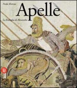 Apelle. La battaglia di Alessandro - Paolo Moreno - copertina