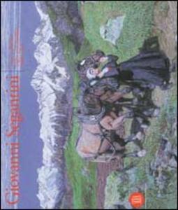 Giovanni Segantini. Luce e simbolo 1884-1899. Ediz. italiana e inglese - copertina