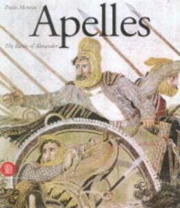 Apelle. The Alexander mosaic - Paolo Moreno - copertina