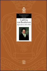 Ludwig van Beethoven. Epistolario 1814-1816. Vol. 3 - copertina