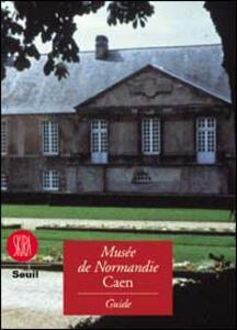 Musée de Normandie. Guide du Musée de Normandie, France - copertina