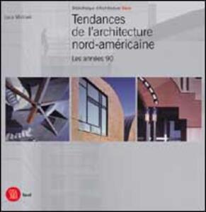 Tendances architecture nord-americaine. Ediz. francese - copertina