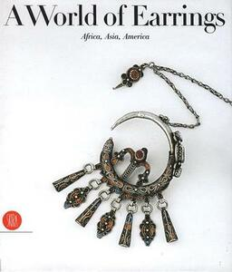 World of earrings. Africa, Asia, America - Anne Van Cutsem - copertina