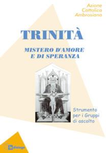 La Trinità. Mistero d'amore e di speranza - copertina