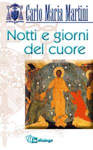 Notti e giorni del cuore - Carlo Maria Martini - copertina