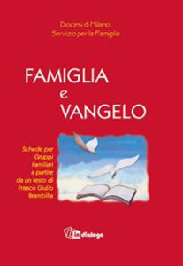 Famiglia e vangelo - Franco Giulio Brambilla - copertina