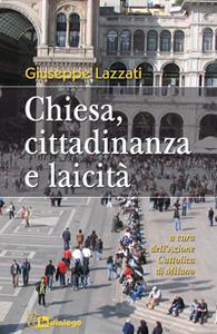 Chiesa, cittadinanza e laicità - Giuseppe Lazzati - copertina