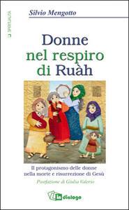 Donne nel respiro di Ruàh - Silvio Mengotto - copertina