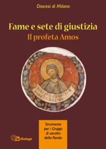 Fame e giustizia. Il profeta Amos - copertina