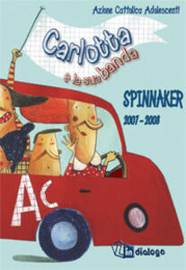Carlotta e la sua banda. Spinnaker 2007-2008 - copertina
