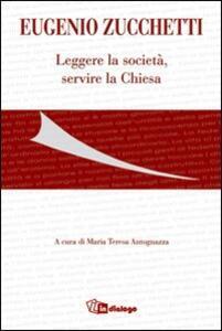 Eugenio Zucchetti. Leggere la società, servire la Chiesa - copertina