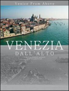 Venezia dall'alto. Venice from alove. Ed. economica