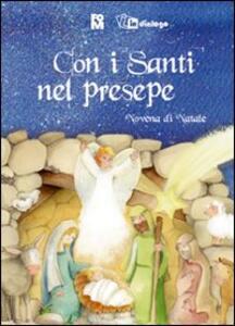 Con i santi nel presepe. Novena di Natale