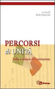 Percorsi di unità. Italia a misura di costituzione - copertina