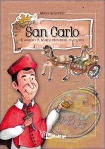 San Carlo. Il vescovo di Milano raccontato ai ragazzi - Maria Malacrida - copertina