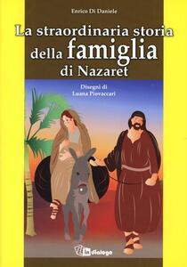 La straordinaria storia della famiglia di Nazaret - Enrico Di Daniele - copertina