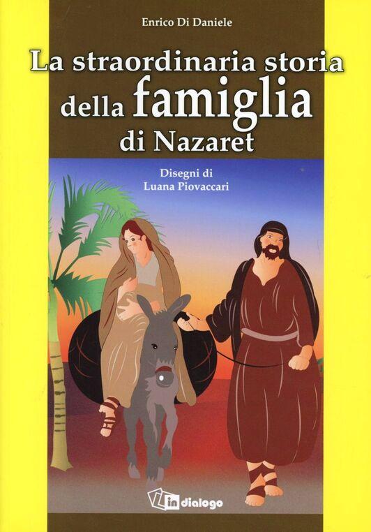 La straordinaria storia della famiglia di Nazaret
