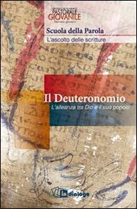 Il Deuteronomio. L'alleanza tra Dio e il suo popolo