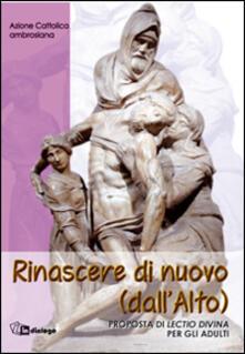 Voluntariadobaleares2014.es Rinascere di nuovo (dall'alto). Proposta di lectio divina per gli adulti Image