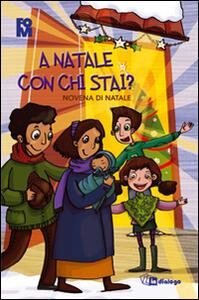 A Natale con chi stai? Novena di Natale