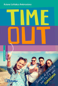 Time out. Sussidio di preghiera per 14-19enni. Quaresima 2018 - copertina