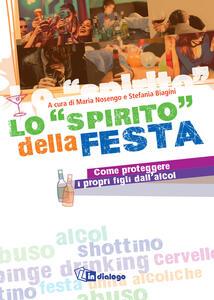 Lo «spirito» della festa - Come proteggere i propri figli dall'alcol - copertina