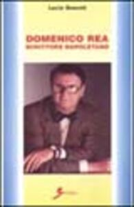 Domenico Rea scrittore napoletano