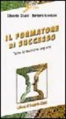 Il formatore di successo. Tutte le tecniche segrete.pdf