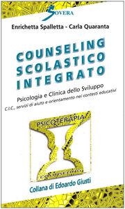 Counseling scolastico integrato. Psicologia e clinica dello sviluppo. Con cassetta video