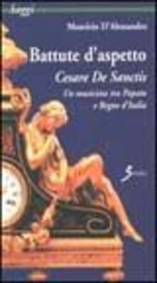 Squillogame.it Battute d'aspetto. Cesare De Sanctis. Un musicista tra papato e Regno d'Italia Image