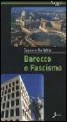 Ilmeglio-delweb.it Barocco e fascismo Image