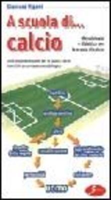 Capturtokyoedition.it A scuola di... calcio. Metodologia e didattica per la scuola di calcio Image