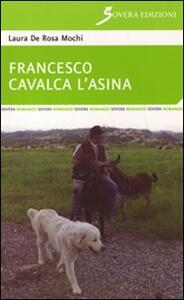Francesco cavalca l'asina - Laura De Rosa Mochi - copertina