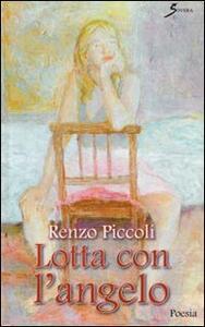 Lotta con l'angelo - Renzo Piccoli - copertina