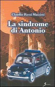 La sindrome di Antonio - Claudio Rossi Massimi - copertina