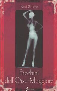 Facchini dell'Orsa Maggiore - Stefano Ricci,Gianni Forte - copertina