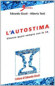 L' autostima - Edoardo Giusti,Alberta Testi - copertina
