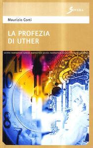 La profezia di Uther