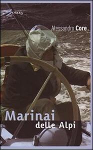 Marinai delle Alpi - Alessandro Core - copertina