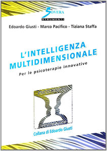 L' intelligenza multidimensionale. Per le psicoterapie innovative