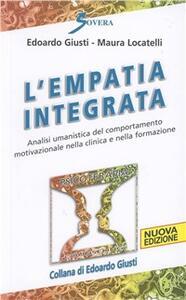 Empatia integrata. Analisi umanistica del comportamento motivazionale nella clinica e nella formazione