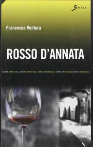 Rosso d'annata - Francesca Ventura - copertina